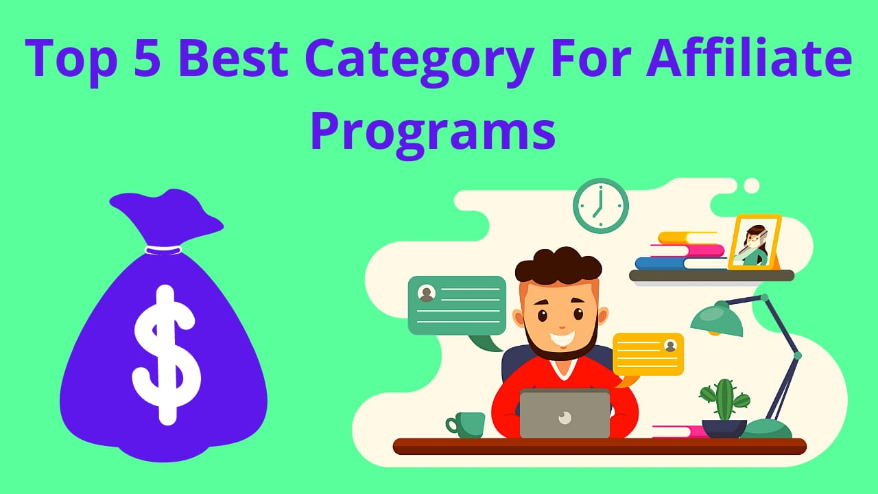 Best Category For Affiliate Programs