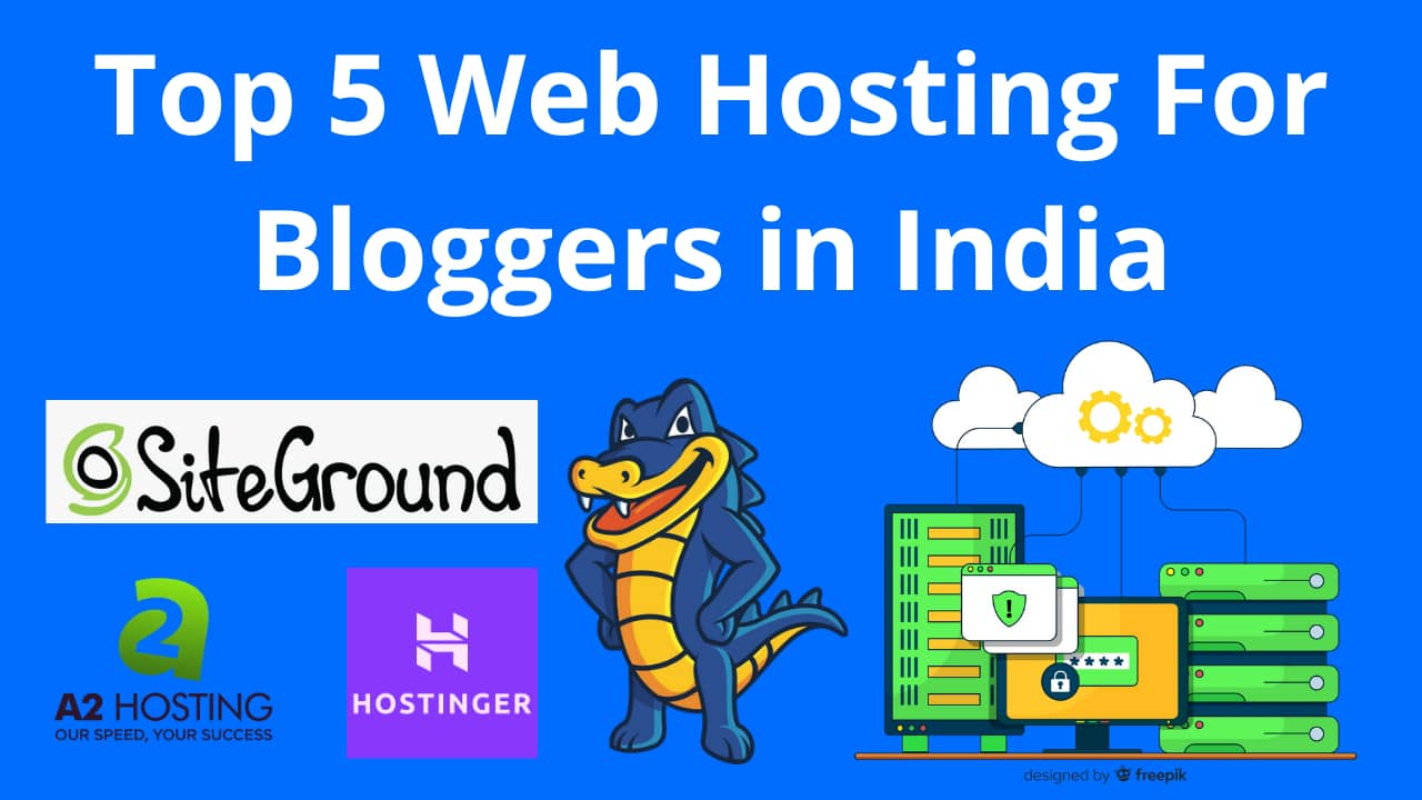 Web Hosting For Bloggers in India