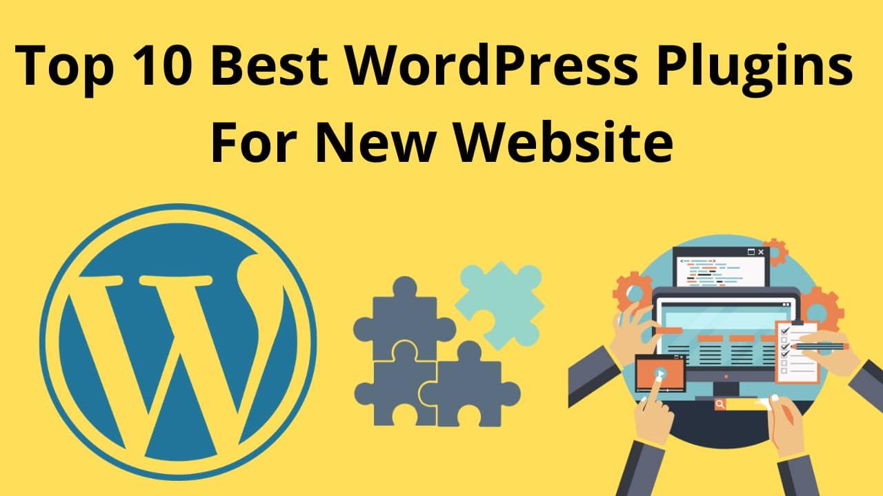 Top 10 Best WordPress Plugins For New Website in Hindi 2021